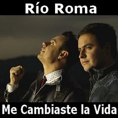Rio Roma - Me Cambiaste la Vida acordes