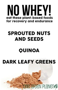 Plant Foods that Trump Whey for Recovery and Endurance onegr.pl/1iwgWL4 #plantstrong #vegan #veganprotein