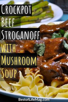 Enjoy this easy beef stroganoff crockpot recipe for a weeknight meal or with guests. The golden mushroom soup adds flavor and it has only SIX ingredients. Stroganoff Recipes | Beef Stroganoff Recipes | Slow Cooker Stroganoff | Crockpot Stroganoff | Slow Cooker Recipes | Crockpot Recipes #crockpot #recipes Stroganoff Slow Cooker, Beef Mushroom Stroganoff, Stroganoff Recipe, Best Crockpot Recipes, Slow Cooker Recipes, Beef Recipes, Golden Mushroom Soup, Delicious Dinner Recipes, Life Magazine