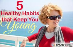 5 Healthy Habits that Fight the Signs of Aging ~ How to Maintain a Youthful Appearance Healthy Aging, Healthy Habits, Healthy Beauty, Healthy Food, Health And Wellness, Health Fitness, Spark People, Nutrition Articles, Health Articles