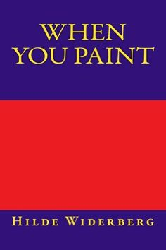 When you paint by Hilde Widerberg, http://www.amazon.com/dp/B00I09DPE6/ref=cm_sw_r_pi_dp_Ej5ctb1J11EK3
