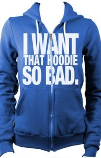 Julian Smith...I want that hoodie so bad.