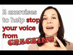 Two super easy exercises to help stop your voice from cracking when you sing.