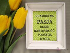 opraw swoje ulubione cytaty :)  niemarysia.wordpress.com