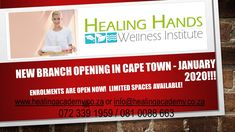 Healing Hands Wellness Institute Cape Town branch opening January 2020!    We would like to welcome Samantha Smit as partner of this branch and we are looking forward to reaching new heights as the college expands.    Enrolments are open and limited spaces are available!...