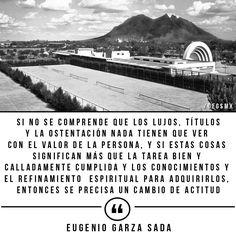 Frase de Eugenio Garza Sada