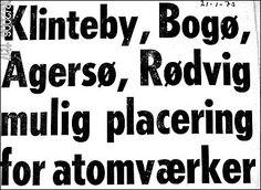 """Møns Tidende kunne den 21. januar 1975 afsløre, at det sjællandske el-samarbejde, Kraftimport, havde udpeget 15 lokaliteter langs Sjællands kyster som egnede til at placere et atomkraftværk på. Egentlig var det ikke meningen, at rapporten skulle ud til offentligheden, fordi """"man ikke ønskede at gøre befolkningen urolig"""". Bogø Tidende, 27.04.2011. Avisklip og tekst ved Mia Gerdrup"""