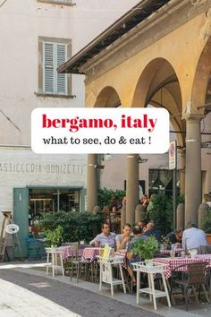 Where to eat in Bergamo for the best Italian food! Pasta, local specialities and great restaurants in Italy. Bergamo travel, Bergamo things to do, Bergamo citta alta, Bergamo upper town, Italy travel tips, Italy vacation #italy #bergamo #northernitaly #europe