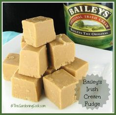 Bailey's Irish Cream & Coffee Fudge. To die for!