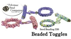This tutorial from The Potomac Bead Company demonstrates how to make your own beaded toggle clasps, using your choice of seed beads and crystals. This uses a...