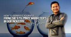 How To Separate Yourself from the Pinoy Marketer's In Our Industry Pinoy, Understanding Yourself, Moving Forward, Separate, Entrepreneur, Let It Be, Marketing, Business, Tips