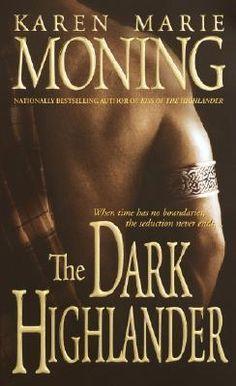 Book #5 of Highlander Series by Karen Moning