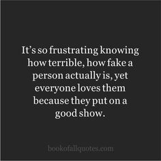 Ah . this describes a few people in my life - so very, very, charming and at the same time so very, very (and subtly) vindictive. She is a covert narcissist. People Quotes, True Quotes, Great Quotes, Quotes To Live By, Funny Quotes, Inspirational Quotes, Bad Family Quotes, Crazy Quotes, Husband Quotes
