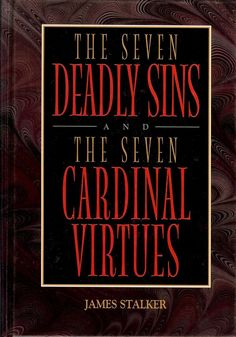 The seven deadly sins and seven cardinal virtues of cinema