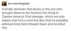 Bucky was a nerd -- and he broke the nerd code and killed the king nerd.