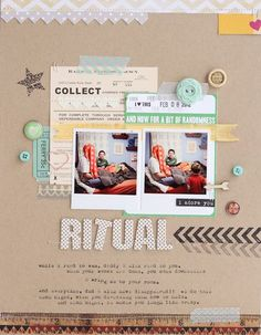 Ritual...a layout by Lisa Truesdell from her blog post dated 3/2/12.