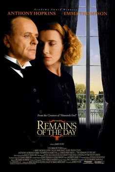 The Remains of the Day. Not everyone's cup of tea, but a classic Merchant/Ivory production.