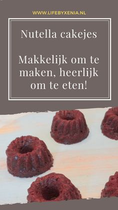Nutella cakejes ⋆ - Fashion and Style Nutella Cupcakes, Nutella Brownies, Baby Food Recipes, Snack Recipes, Dominican Food, Dominican Recipes, Bake My Cake, Dutch Recipes, Baking With Kids