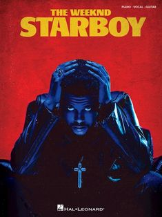 """Read """"The Weeknd - Starboy Songbook"""" by The Weeknd available from Rakuten Kobo. This third studio album by Canadian artist The Weeknd hit on the Billboard 200 . The Weeknd Album Cover, The Weeknd Albums, Bedroom Wall Collage, Photo Wall Collage, Picture Wall, Room Posters, Poster Wall, Poster Prints, Movie Posters"""