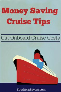 Going on a cruise sometime soon - See how to save money on the trip by cutting on board cruise costs.