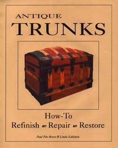 Furniture Restoration Hardware and Supplies Old Trunks, Vintage Trunks, Trunks And Chests, Vintage Suitcases, Antique Trunks, Antique Chest, Trunk Redo, Trunk Makeover, Furniture Makeover