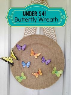 Beautiful Spring / Fall Home Decor Wreath made of Butterflies - UNDER $4 makes this a super cheap frugal craft for kids & adults alike!