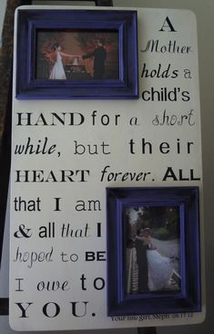 Mother of the Bride Saying 22 x 13 Custom With Your Own Quote Letter Lyrics Poem Vows Wedding Frame for Mom from Daughter. $67.00, via Etsy.