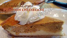 DOUBLE LAYER PUMPKIN CHEESECAKE  http://mooreorlesscooking.com/2013/10/10/double-layer-pumpkin-cheesecake/