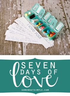 seven days of love - love this idea!