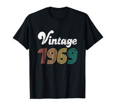 Birthday Gift Vintage 1969 Shirt For Women Men 1969 50th Birthday Gifts, Birthday Shirts, Heat Transfer Vinyl, Colorful Shirts, Mens Tops, Etsy, Gift Ideas, Vintage, Women