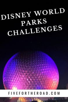 6 Unique Disney World Challenges | Family of Five Family Travel