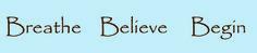 Breathe. Believe. Begin. http://fluidisometrics.com
