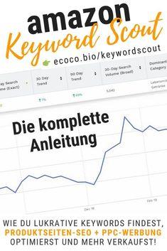 Lerne wie du die besten Keywords für Amazon SEO + PPC aufdeckst und damit deine Produktseiten und Werbeanzeigen für mehr Verkäufe optimierst! Diese Anleitung zum Keyword Scout liefert Newbies den Einstieg + Fortgeschrittenen die neuesten Strategien - damit du nicht verpasst, womit deine Wettbewerber Umsatz machen! Hier lernst du die neuen Features des JungleScout Keyword Scout kennen und anwenden! Schritt für Schritt zum Nachmachen. Mit Listing-Builder, RankTracker. #eCommerce #Marketing Pinewood Derby, Online Marketing, Ecommerce Marketing, Earn Money, Eagle Scout, Study, Business, Blogging, Amazing