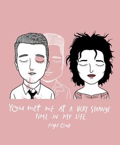 """1 – """"Você me conheceu em um momento bem estranho da minha vida"""""""