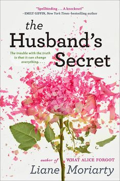 The Husband's Secret by Liane Moriarty http://www.shereads.org/2013/09/september-book-club-selection-3/