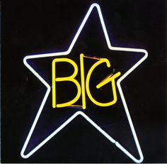 """""""#1 Record"""" by Big Star. (1972)"""