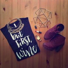 'But First, Wine' Printed Top * 95% Rayon, 5% Spandex * Made In USA * 23.5' long * 27' back * NWOT ▫️NO TRADES ▫️NO PP Tops Tank Tops