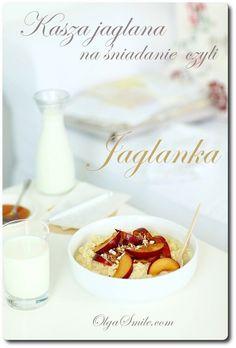 Kasza jaglana na śniadanie - jaglanka  Kasza jaglana na śniadanie, czyli popularna jaglanka to fajny i smaczny posiłek na sam początek dnia. Sama kasza jaglana może zostać ugotowana na wodzie lub od razu na dowolnym mleku