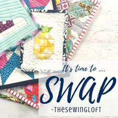 Meet a new sewing buddy and exchange a handmade gift with the mini quilt 2019 swap with The Sewing Loft 9 Patch Quilt, Quilt Blocks, Quilting Projects, Sewing Projects, Easy Projects, Fabric Scraps, Scrap Fabric, Fabric Weaving, Sewing Terms