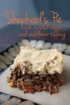 Low Carb Comfort Food! This Low Carb Shepherds Pie Recipe is loaded with yummy roasted veggies and topped with a delectable cauliflower topping.