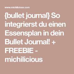 {bullet journal} So integrierst du einen Essensplan in dein Bullet Journal! + FREEBIE - michilicious