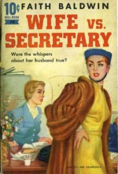 """Wife vs Secretary"", Faith Baldwin, Dell Books ~ Pinned for the fabulous cover art by Maurice Thomas! Always love the ladies he illustrates. Vintage Book Covers, Vintage Comic Books, Vintage Comics, Pulp Magazine, Book And Magazine, Magazine Covers, Book Cover Art, Cover Pages, Paperback Writer"