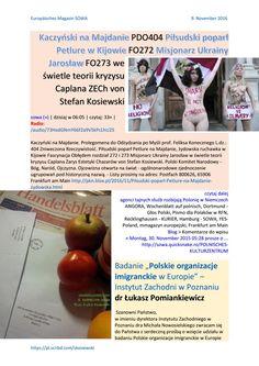 Kaczynski na majdanie pdo404 pilsudski poparl petlure w kijowie fo272 misjonarz ukrainy jaroslaw fo2  Kaczynski na Majdanie PDO404  https://gloria.tv/audio/73HxdGNmY66f2a9VSkPcLhU2S  Pilsudski poparl Petlure w Kijowie FO272  https://pl.scribd.com/document/330560521/Kaczynski-na-Majdanie-PDO404-Pilsudski-poparl-Petlure-w-Kijowie-FO272-Misjonarz-Ukrainy-Jaroslaw-FO273-w-Swietle-Teorii-Kryzysu-Caplana-ZECh-von-Stefa   Misjonarz Ukrainy Jaroslaw FO273…