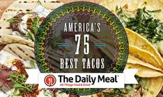 The moment you've all been waiting for... Here are #America's 75 Best #Tacos! #restaurant #food