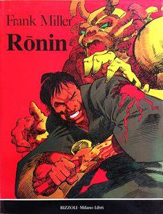 """Frank Miller """"Rōnin"""" _ Rizzoli - Milano Libri, maggio 1991"""