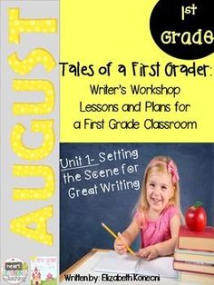 Tales of a First Grade Writer- August- Daily Writer's Work