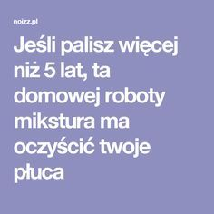 Jeśli palisz więcej niż 5 lat, ta domowej roboty mikstura ma oczyścić twoje płuca Health Fitness, Healthy Recipes, Food, Bonsai, Therapy, Diet, Turmeric, Health And Wellness, Essen