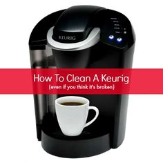how to clean a keurig tank