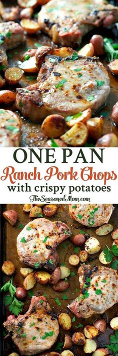 One Pan Ranch Pork Chops with Crispy Potatoes