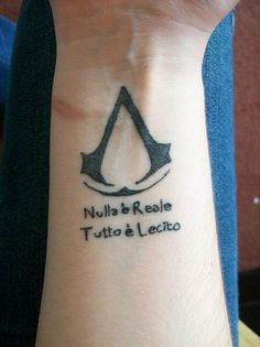 """""""Nothing is true, everything is permitted."""" I really like this one."""
